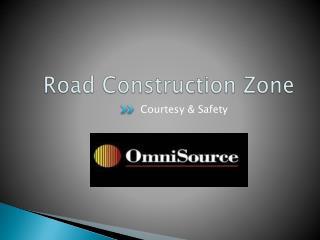 Road Construction Zone