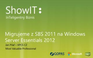Migrujeme z SBS 2011 na Windows Server Essentials 2012