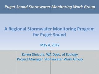 A Regional Stormwater Monitoring Program for Puget Sound