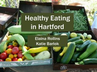 Healthy Eating in Hartford