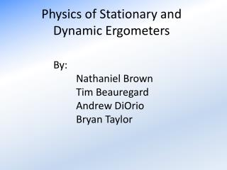 Physics of Stationary and Dynamic Ergometers