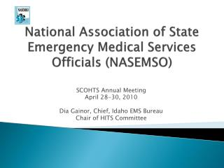 National Association of State Emergency Medical Services Officials (NASEMSO)