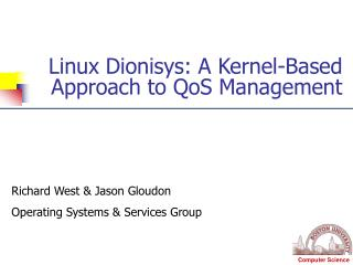 Linux Dionisys: A Kernel-Based Approach to QoS Management