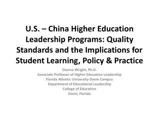 Dianne Wright, Ph.D. Associate Professor of Higher Education Leadership