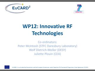 WP12: Innovative RF Technologies
