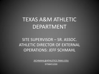 TEXAS A&M ATHLETIC DEPARTMENT