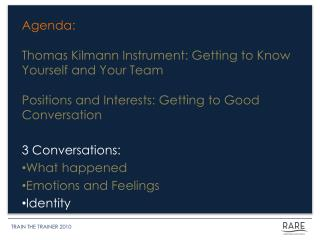 Agenda: Thomas  Kilmann  Instrument: Getting to Know Yourself and Your Team