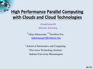 High Performance Parallel Computing with Clouds and Cloud Technologies