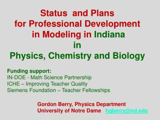 Status  and Plans  for Professional Development  in Modeling in  Indiana in