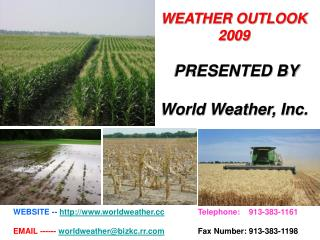 Weather Outlook 2009