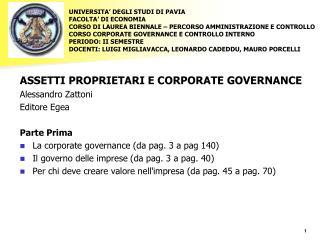 ASSETTI PROPRIETARI E CORPORATE GOVERNANCE Alessandro Zattoni Editore Egea Parte Prima