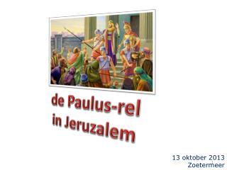 de Paulus-rel in Jeruzalem