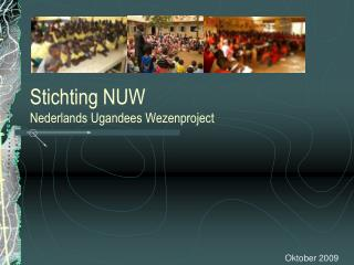 Stichting NUW Nederlands Ugandees Wezenproject