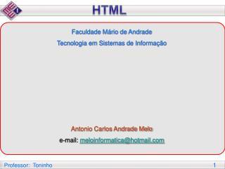 Faculdade Mário de Andrade  Tecnologia em Sistemas de Informação   Antonio Carlos Andrade Melo