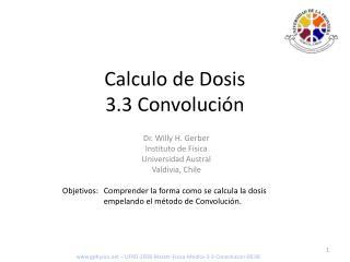 Calculo de Dosis 3.3 Convolución