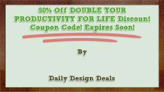 ppt-21198-50-Off-DOUBLE-YOUR-PRODUCTIVITY-FOR-LIFE-Discount-Coupon-Code-Expires-Soon