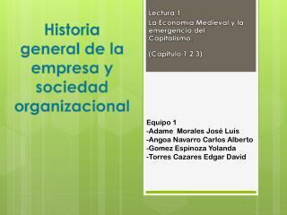 Historia general de la empresa y sociedad organizacional