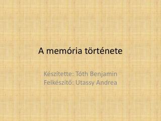 A memória története