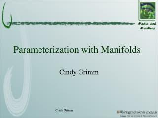 Parameterization with Manifolds
