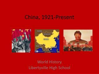 China, 1921-Present