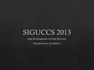 SIGUCCS 2013