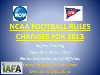 NCAA FOOTBALL RULES CHANGES FOR 2013