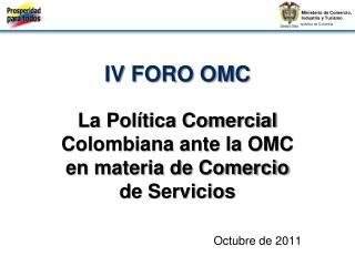 IV FORO OMC