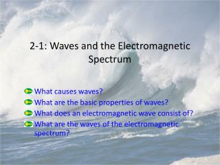 2-1: Waves and the Electromagnetic Spectrum