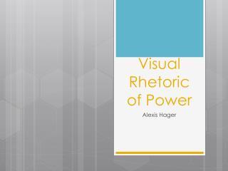Visual Rhetoric of Power