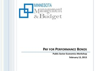 Pay for Performance Bonds