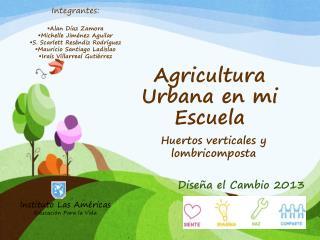 Agricultura Urbana en mi Escuela