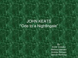 JOHN KEATS  Ode to a Nightingale