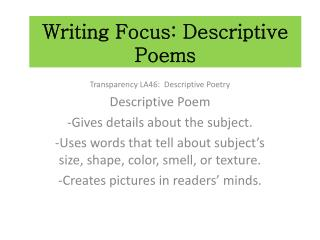 Writing Focus:  Descriptive Poems