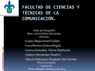 Facultad de Ciencias y Técnicas de la comunicación.