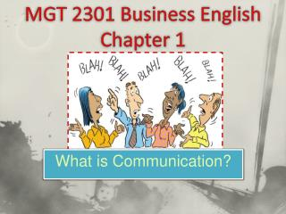 MGT 2301 Business English  Chapter 1