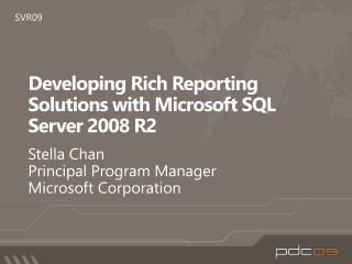 Developing Rich Reporting Solutions with Microsoft SQL Server 2008 R2