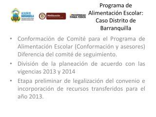 Programa de Alimentación Escolar: Caso Distrito de Barranquilla