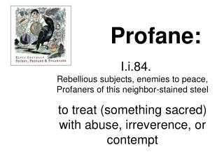Profane: