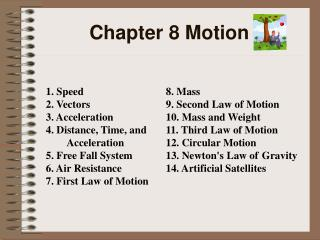 Chapter 8 Motion