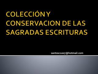 COLECCIÓN Y CONSERVACION DE LAS SAGRADAS ESCRITURAS