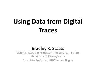 Using Data from Digital Traces