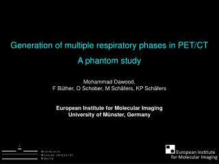 Generation of multiple respiratory phases in PET/CT A phantom study