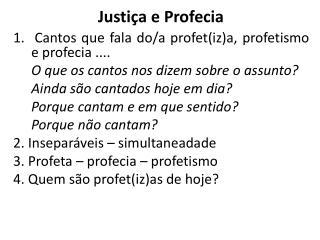 Justi�a e Profecia