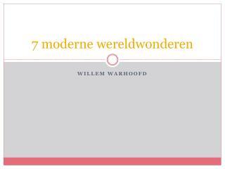 7 moderne wereldwonderen