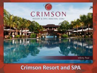 Crimson Resort and SPA
