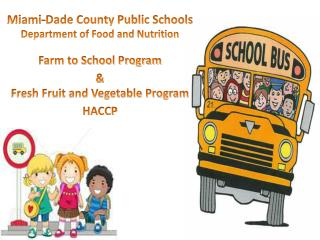 Miami-Dade County Public Schools Department of Food and Nutrition