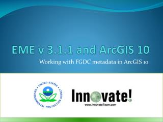 EME v 3.1.1 and ArcGIS 10