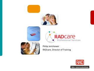 Philip Jerichower RADcare , Director of Training