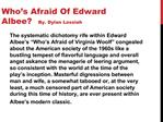 Who s Afraid Of Edward Albee By. Dylan Lossiah