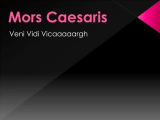 Mors  Caesaris
